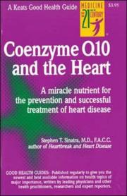 Cover of: coenzyme Q10 and the heart | Stephen T. Sinatra