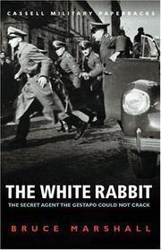 The White Rabbit by Marshall, Bruce