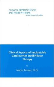 Clinical aspects of implantable cardioverter-defibrillator therapy by Martin Fromer