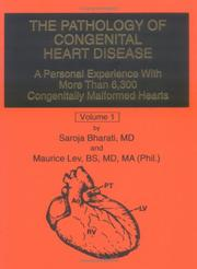 Cover of: The pathology of congenital heart disease