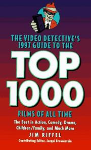 Cover of: The video detectives's 1997 guide to the top 1000 films of all time