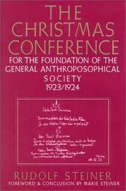Cover of: The Christmas Conference for the Foundation of the General Anthroposophical Society 1923-1924 | Rudolf Steiner