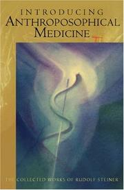 Cover of: Introducing Anthroposophical Medicine (Foundations of Anthroposophical Medicine, 1) | Rudolf Steiner