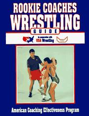 Cover of: Rookie coaches wrestling guide