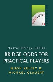 Cover of: Bridge Odds for Practical Players (Master Bridge) | Hugh Walter Kelsey
