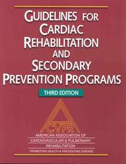Guidelines for Cardiac Rehabilitation and Secondary Prevention Programs by American Association of Cardiovascular &, Aacpr American Assn of Cardiovascular &, Rehabilitation