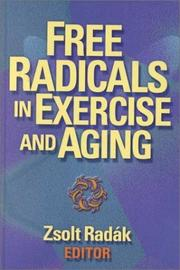 Cover of: Free Radicals in Exercise and Aging | Zsolt, Ph.D. Radak