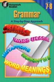 Cover of: Grammar Homework Booklet, Grades 7 to 8 | School Specialty Publishing
