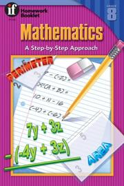 Cover of: Mathematics Homework Booklet, Grade 8 | School Specialty Publishing