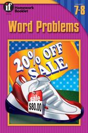 Cover of: Word Problems Homework Booklet, Grades 7 - 8 | Bill Linderman