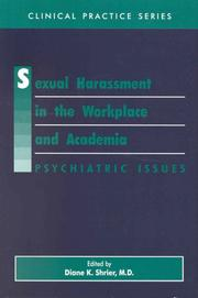 Cover of: Sexual harassment in the workplace and academia | edited by Diane K. Shrier.
