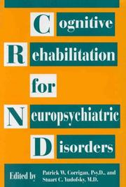 Cover of: Cognitive rehabilitation for neuropsychiatric disorders |
