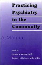 Cover of: Practicing psychiatry in the community |