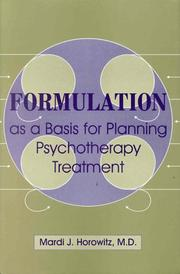 Cover of: Formulation as a basis for planning psychotherapy treatment