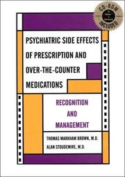 Cover of: Psychiatric side effects of prescription and over-the-counter medications | Thomas Markham Brown