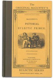 Cover of: The Original McGuffey's Pictorial Eclectic Primer (Eclectic educational series)