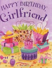 Cover of: Happy Birthday Girlfriend (Charming Petites)