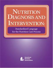 Nutrition Diagnosis and Intervention by American Dietetic Association