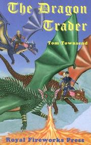 Cover of: The dragon trader | Tom Townsend