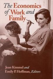 Cover of: The Economics of Work and Family |