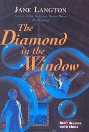 Cover of: The Diamond in the Window (Hall Family Chronicles) | Jane Langton