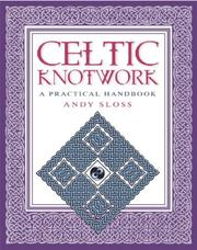 Cover of: How To Draw Celtic Knotwork | Andy Sloss