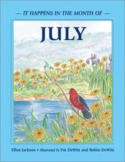Cover of: July (It Happens in the Month of...) (It Happens in the Month of) | Ellen Jackson