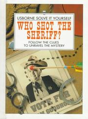 Cover of: Who Shot the Sheriff? | Phil Roxbee Cox