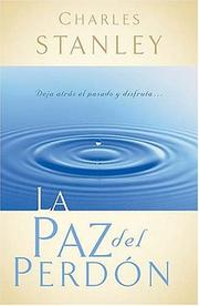 Cover of: La Paz Del Perdón