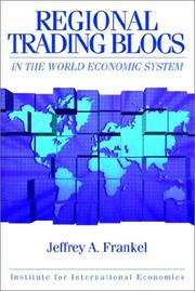 Cover of: Regional trading blocs in the world economic system