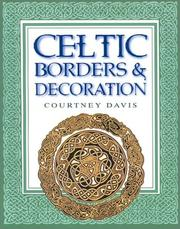 Cover of: Celtic Borders & Decoration | Courtney Davis