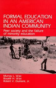 Cover of: Formal Education in an American Indian Community | Murray Lionel Wax
