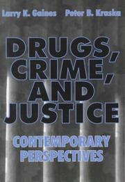 Cover of: Drugs Crime and Justice | Larry Gaines