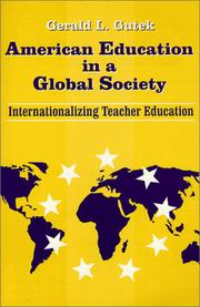 American Education in a Global Society by Gerald L. Gutek