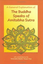 Cover of: The Buddha speaks of Amitabha Sutra: a general explanation