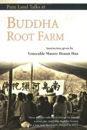 Cover of: Buddha Root Farm: pure land talks : dharma talks