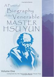 Cover of: A Pictorial Biography of the Venerable Master Hsu Yun