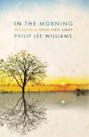 Cover of: In the Morning | Philip Lee Williams