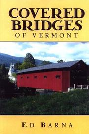 Cover of: Covered Bridges of Vermont | Ed Barna