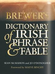 Cover of: Brewer's dictionary of Irish phrase & fable | Seán McMahon