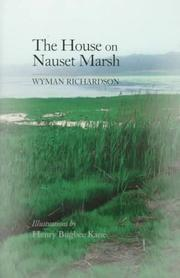 The House on Nauset Marsh by Wyman Richardson