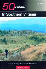 Cover of: 50 Hikes in Southern Virginia