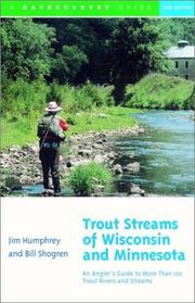 Cover of: Trout streams of Wisconsin & Minnesota
