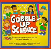 Cover of: Gobble Up Science | Carol A. Johmann