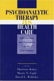Psychoanalytic therapy as health care by Morris N. Eagle