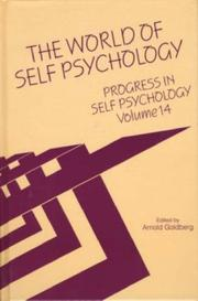 Cover of: The World of Self Psychology (Annals of American Society for Adolescent Psychiatry) (Progress in Self Psychology)