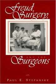 Cover of: Freud, Surgery, and the Surgeons | Paul E. Stepansky