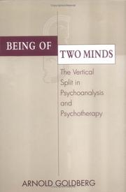 Cover of: Being of two minds | Arnold Goldberg