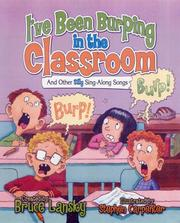 Cover of: I've Been Burping in the Classroom