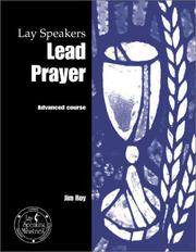 Cover of: Lay Speakers Lead Prayer | Jim Roy